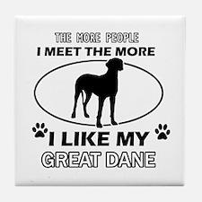 I like my Great Dane Tile Coaster