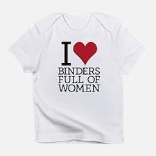I Heart Binders Full of Women!! Infant T-Shirt