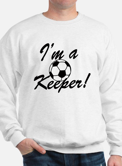 Im a Keeper Blk Sweatshirt