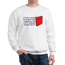 Put Three Rings on it Sweatshirt