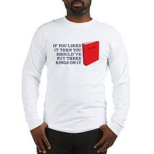 Put Three Rings on it Long Sleeve T-Shirt