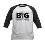 Im Going To Be A Big Brother Kids Baseball Jersey