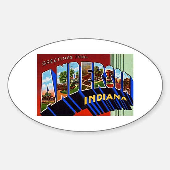 Anderson Indiana Greetings Sticker (Oval)