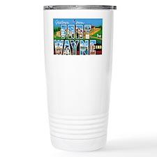 Fort Wayne Indiana Greetings Travel Mug