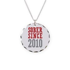 Sober Since 2010 Necklace Circle Charm