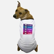 Binders Full of Women for Obama Dog T-Shirt