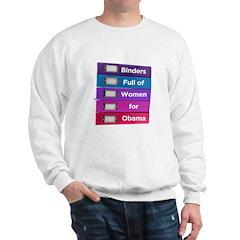 Binders Full of Women for Obama Sweatshirt