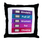 Binders Full of Women for Obama Throw Pillow