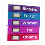 Binders Full of Women for Obama Square Car Magnet