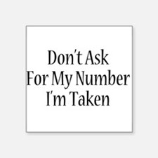 "Taken Square Sticker 3"" x 3"""