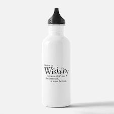 I believe in Wikiality... Water Bottle