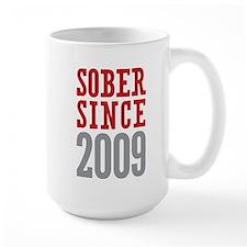 Sober Since 2009 Mug