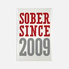 Sober Since 2009 Rectangle Magnet