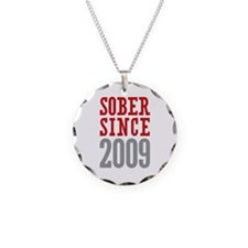 Sober Since 2009 Necklace Circle Charm