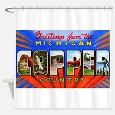 Michigan Copper Country Shower Curtain