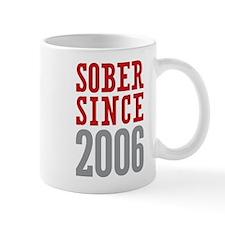 Sober Since 2006 Mug