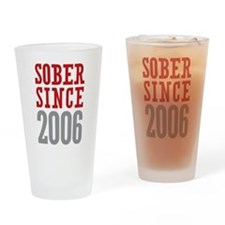 Sober Since 2006 Drinking Glass