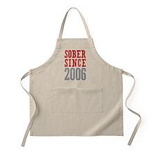 Sober Since 2006 Apron