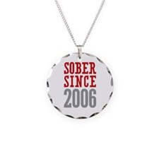 Sober Since 2006 Necklace Circle Charm