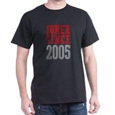 Sober Since 2005 T-Shirt