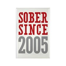 Sober Since 2005 Rectangle Magnet