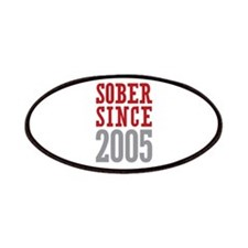 Sober Since 2005 Patches