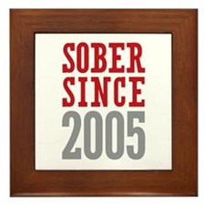 Sober Since 2005 Framed Tile