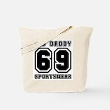 BIG DADDY 69 Tote Bag