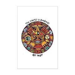2012 Mayan Calendar The World Is Ending! Or Not Mi