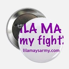 """My Fight"" 2.25"" Button"