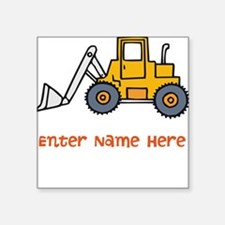 """Personalized Loader Square Sticker 3"""" x 3"""""""