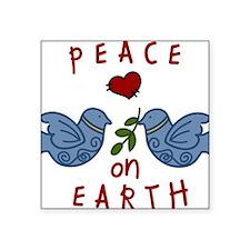 "Peace On Earth Square Sticker 3"" x 3"""