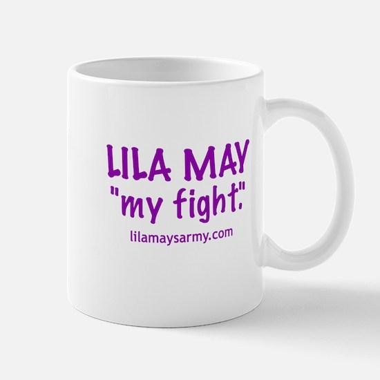 """My Fight"" Mug"