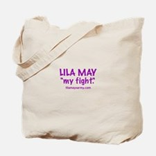 """""""My Fight"""" Tote Bag"""