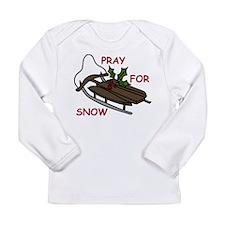 Pray For Snow Long Sleeve Infant T-Shirt