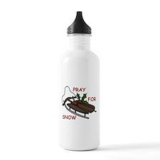 Pray For Snow Water Bottle