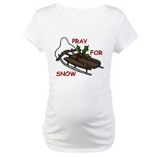 Pray For Snow Shirt