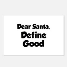 Dear Santa, Define Good. Postcards (Package of 8)