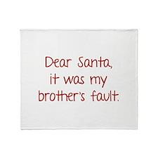 Dear Santa, It was my brother's fault. Stadium Bl