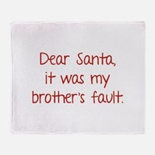 Dear Santa, It was my brother's fault. Stadium Bl