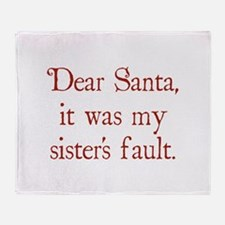 Dear Santa, It was my sister's fault. Stadium Bla