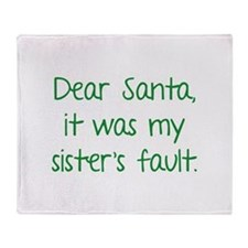 Dear Santa, It was my sister's fault. Stadium Bla