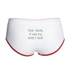 Dear Santa, It was my sister's fault. Women's Boy