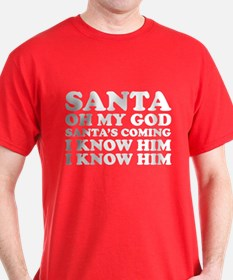 Santa Oh My God T-Shirt
