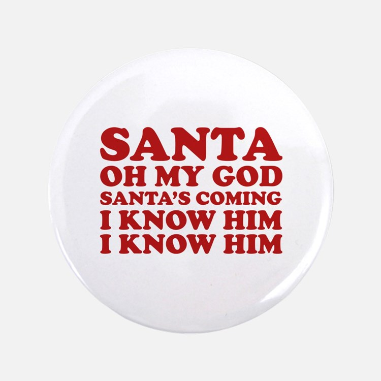 "Santa Oh My God 3.5"" Button (100 pack)"