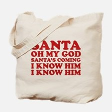 Santa Oh My God Tote Bag