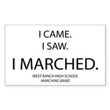 I CAME. I SAW. I MARCHED. Decal