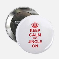 "Keep calm and jingle on 2.25"" Button (10 pack)"