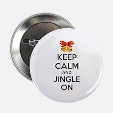"Keep calm and jingle on 2.25"" Button"