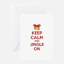 Keep calm and jingle on Greeting Card
